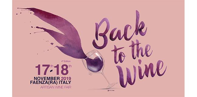 Ritorno al vino con la IV edizione di Back to the Wine alla Fiera di Faenza