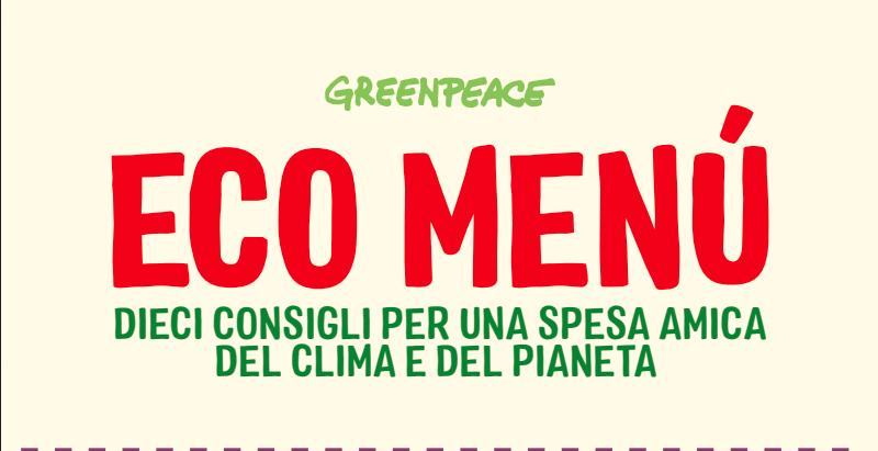 Il menù di Greenpeace che fa bene all'ambiente